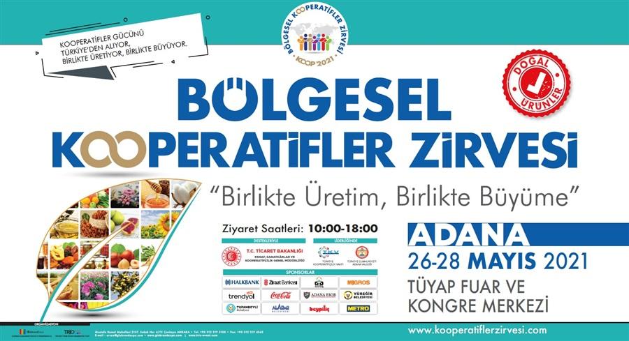 Bölgesel Kooperatifler Zirvesinin İlk Etabı Adana da Düzenlenecek.